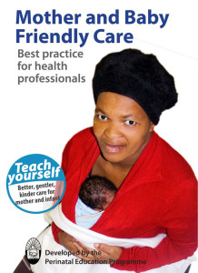 Mother and Baby Friendly Care