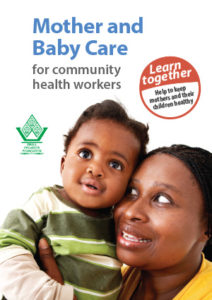 Mother and Baby Care for Community Health Workers